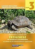 Freigehege für Europäische Landschildkröten: Ein Leitfaden für eine naturnahe Haltung im eigenen Garten (Ratgeber zur Haltung Europäischer Landschildkröten)